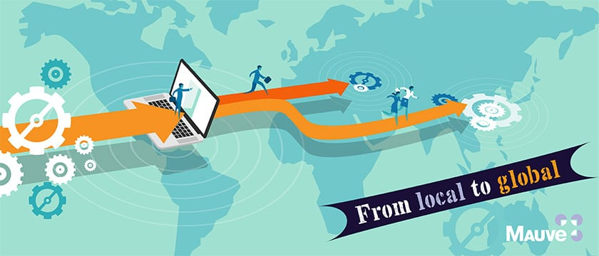 From Local to Global – How to Expand your Business Abroad